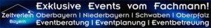 Events vom Fachmann in Oberbayern, Niederbayern, Schwaben, Oberpfalz